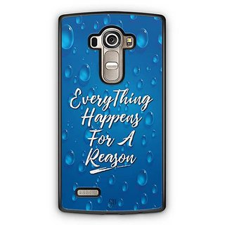 YuBingo Everything Happens For A Reason Designer Mobile Case Back Cover for LG G4