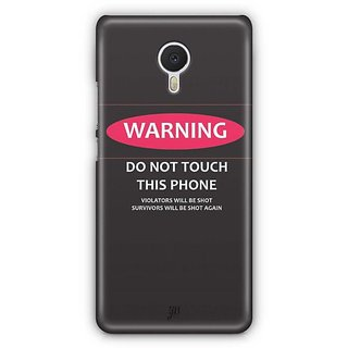 YuBingo Don't touch my Phone Designer Mobile Case Back Cover for Meizu M3 Note