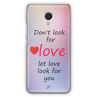 YuBingo Let Love Look For You Designer Mobile Case Back Cover for Meizu M3 Note
