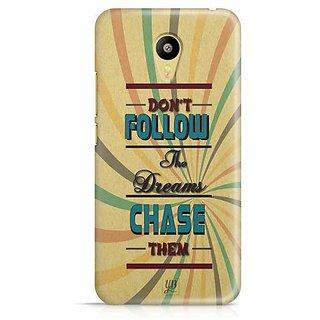 YuBingo Don't Follow the Dream, Chase Them Designer Mobile Case Back Cover for Meizu M3