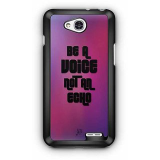 YuBingo Be a Voice, Not An Echo Designer Mobile Case Back Cover for LG L90