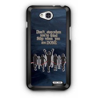 YuBingo Don't Stop when you're Tired. Stop when You're Done Designer Mobile Case Back Cover for LG L90