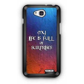 YuBingo My Life is Full of Surprises Designer Mobile Case Back Cover for LG L90