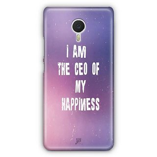 YuBingo I am the CEO of My happiness Designer Mobile Case Back Cover for Meizu M3 Note