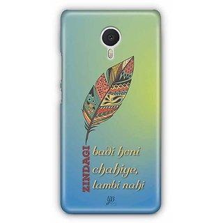 YuBingo Zindagi Badi Honi Chahiye, Lambi Nahin Designer Mobile Case Back Cover for Meizu M3 Note