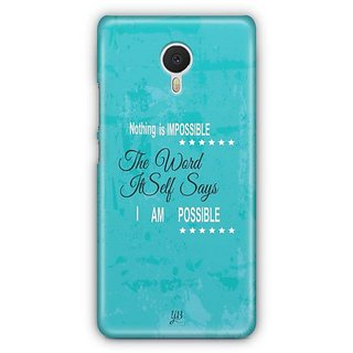YuBingo Nothing is Impossible Designer Mobile Case Back Cover for Meizu M3 Note