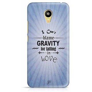 YuBingo I can Blame Gravity for falling in Love Designer Mobile Case Back Cover for Meizu M3