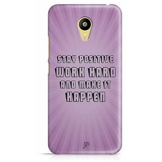 YuBingo Stay Positive, Work hard & Make It Happen Designer Mobile Case Back Cover for Meizu M3