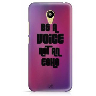 YuBingo Be a Voice, Not An Echo Designer Mobile Case Back Cover for Meizu M3