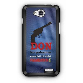 YuBingo Don ko Pakadna Mushkil hi Nahin Namumkin Hai Designer Mobile Case Back Cover for LG L90