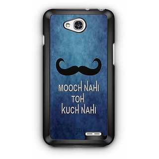 YuBingo Mooch Nahin to Kuch Nahin Designer Mobile Case Back Cover for LG L90