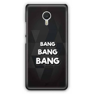 YuBingo Bang, Bang, Bang Designer Mobile Case Back Cover for Meizu M3 Note