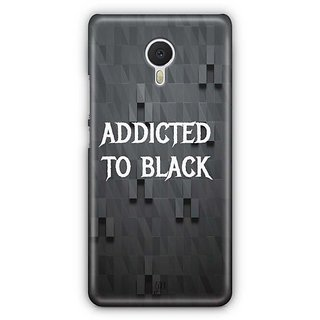 YuBingo Addicted to Black Designer Mobile Case Back Cover for Meizu M3 Note