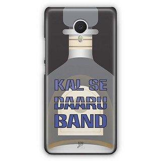 YuBingo Kal Se Daaru Band Designer Mobile Case Back Cover for Meizu M3 Note