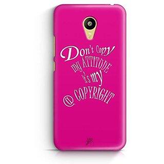YuBingo Don't copy my attitude Designer Mobile Case Back Cover for Meizu M3