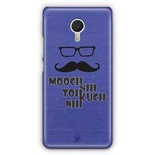 YuBingo Mooch Nahi to Kuch Nahin Designer Mobile Case Back Cover for Meizu M3 Note