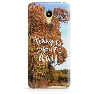 YuBingo Today is your day Designer Mobile Case Back Cover for Meizu M3