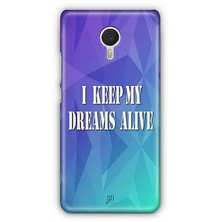 YuBingo I Keep My Dreams Alive Designer Mobile Case Back Cover for Meizu M3 Note