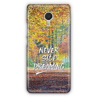 YuBingo Never Stop Dreaming Designer Mobile Case Back Cover for Meizu M3 Note