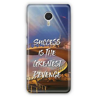 YuBingo Success is the Greatest Revenge Designer Mobile Case Back Cover for Meizu M3 Note