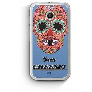 YuBingo Say Cheese Designer Mobile Case Back Cover for Motorola E