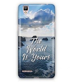 YuBingo The World is Yours Designer Mobile Case Back Cover for Oppo F1 / A35