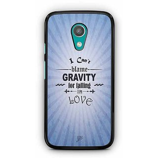 YuBingo I can Blame Gravity for falling in Love Designer Mobile Case Back Cover for Motorola G2