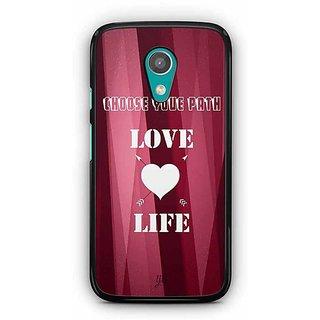 YuBingo Choose your Path, Love Life Designer Mobile Case Back Cover for Motorola G2