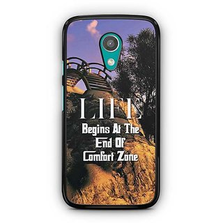 YuBingo Life Begins at the end of Comfort Zone Designer Mobile Case Back Cover for Motorola G2