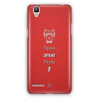 YuBingo Apna apna Style Hai Designer Mobile Case Back Cover for Oppo F1 / A35