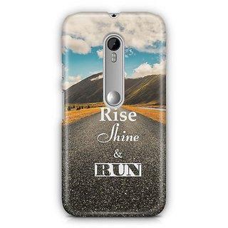YuBingo Rise, Shine & Run Designer Mobile Case Back Cover for Motorola G3 / G3 Turbo