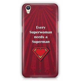YuBingo Every Superwoman needs a Superman Designer Mobile Case Back Cover for Oppo F1 Plus / R9