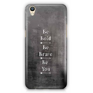 YuBingo Be Bold, Be Brave, Be You Designer Mobile Case Back Cover for Oppo F1 Plus / R9
