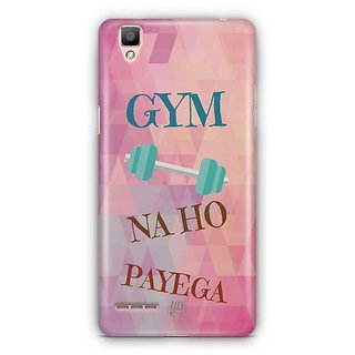 YuBingo Gym Na Ho Payega Designer Mobile Case Back Cover for Oppo F1 / A35