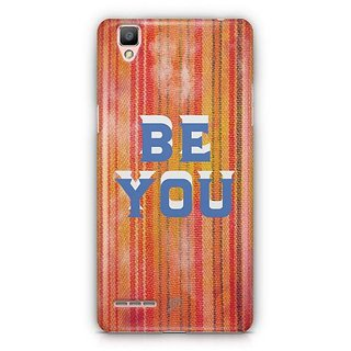 YuBingo Be You Designer Mobile Case Back Cover for Oppo F1 / A35