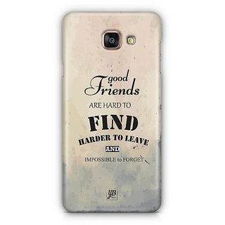 YuBingo Good Friends are Hard to Find Designer Mobile Case Back Cover for Samsung Galaxy A5 2016