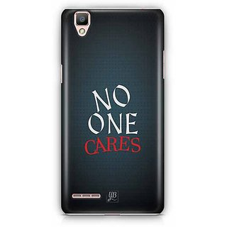 YuBingo No One Cares Designer Mobile Case Back Cover for Oppo F1 / A35