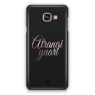YuBingo Atrangi Yaari Designer Mobile Case Back Cover for Samsung Galaxy A5 2016