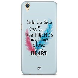 YuBingo Real Friends are close to my Heart Designer Mobile Case Back Cover for Oppo F1 Plus / R9