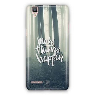 YuBingo Make Things Happen Designer Mobile Case Back Cover for Oppo F1 / A35