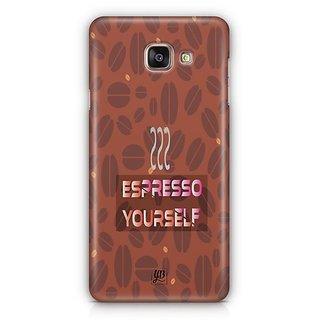 YuBingo Espresso Yourself with Coffee Designer Mobile Case Back Cover for Samsung Galaxy A5 2016