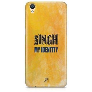 YuBingo Singh My Identity Designer Mobile Case Back Cover for Oppo F1 Plus / R9
