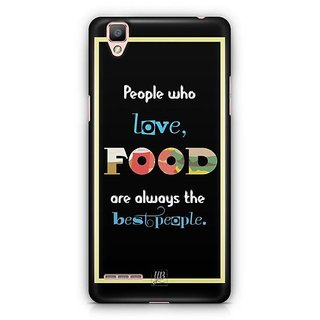 YuBingo Food Lovers are Best People Designer Mobile Case Back Cover for Oppo F1 / A35