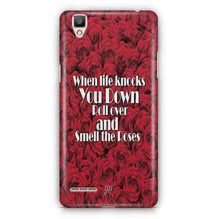 YuBingo When Life Knocks you Down, Roll Over and Smell the Roses Designer Mobile Case Back Cover for Oppo F1 / A35