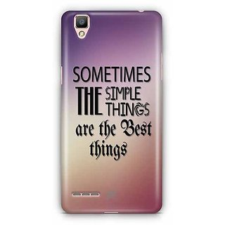 YuBingo Sometimes, the Simple Things are the Best Things Designer Mobile Case Back Cover for Oppo F1 / A35