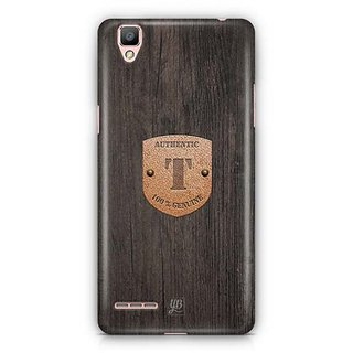 YuBingo Monogram with Beautifully Written Wooden and Metal (Plastic) Finish letter T Designer Mobile Case Back Cover for Oppo F1 / A35