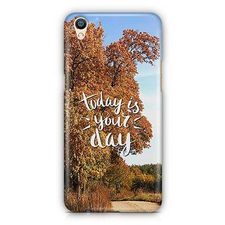 YuBingo Today is your day Designer Mobile Case Back Cover for Oppo F1 Plus / R9