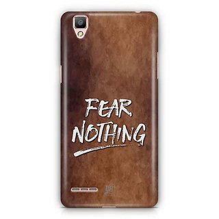 YuBingo Fear Nothing Designer Mobile Case Back Cover for Oppo F1 / A35