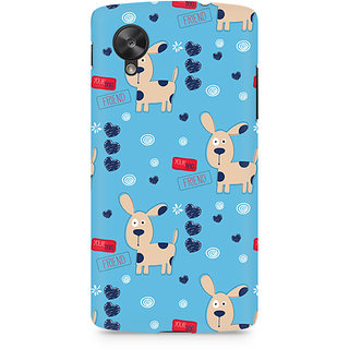 CopyCatz Your Dog friend Premium Printed Case For LG Nexus 5