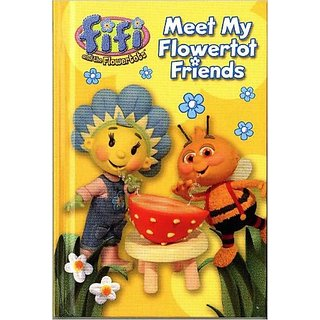 Fifi And The Flower Tots Meet My Flowertot Friends